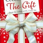 December's Novel Kick's Book Club: The Gift by Cecelia Ahern