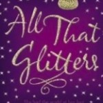 All That Glitters by Ilana Fox and introducing our latest contributor, Helen.