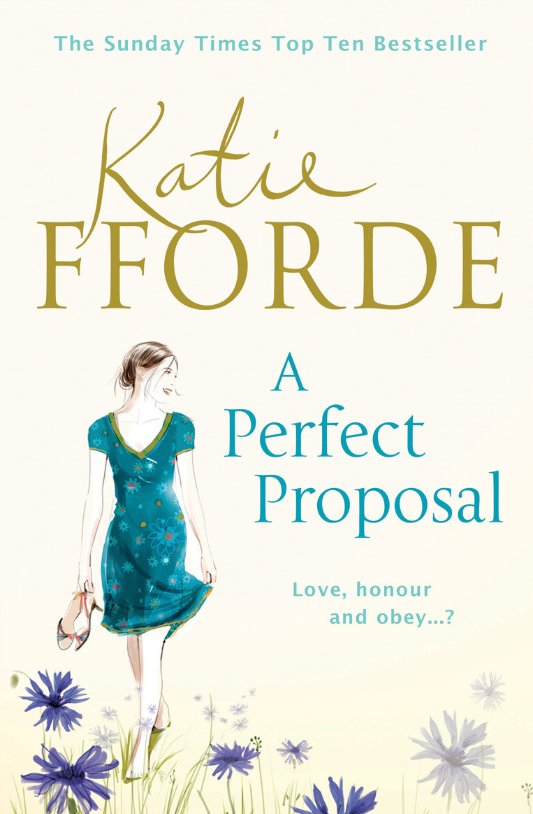 A Perfect Proposal: A Novel Katie Fforde