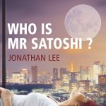 Who is Mr Satoshi by Jonathan Lee.