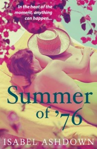 Isabel's latest book, Summer of '76. Myriad. £7.99