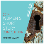 Mslexia 2014 Woman's Short Story Competition