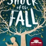April – The Shock of the Fall by Nathan Filer