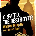 Review: Created, The Destroyer by Warren Murphy and Richard Sapir.