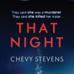 Review: That Night by Chevy Stevens
