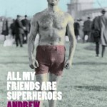 March's Book Club: All My Friends Are Superheroes by Andrew Kaufman