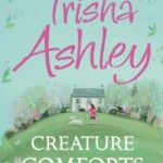 Blog Tour: Creature Comforts by Trisha Ashley