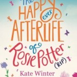 Review: The Happy Ever Afterlife of Rosie Potter (RIP) by Kate Winter
