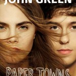 August's Book Club: Paper Towns by John Green