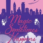 Book Review: Magic Sometimes Happens by Margaret James