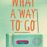 Blog Tour: What a Way To Go by Julia Forster