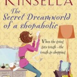 February's Book Club: The Secret Dreamworld of a Shopaholic by Sophie Kinsella