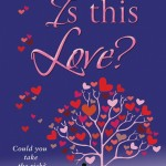 Book Review: Is This Love? by Sue Moorcroft