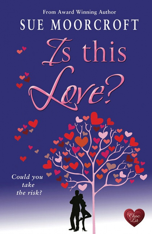 Is This Love by Sue Moorcroft