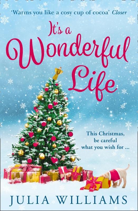 Book Cover Reveal It S A Wonderful Life By Julia Williams Novel Kicks