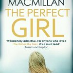 Blog Tour: The Perfect Girl by Gilly Macmillan – Review