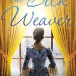 Blog Tour: Liz Trenow Talks About The Inspiration Behind The Silk Weaver