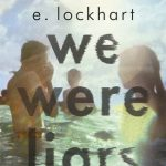 January's Novel Kicks Book Club: We Were Liars by E. Lockhart
