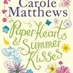Book Review: Paper Hearts & Summer Kisses by Carole Matthews
