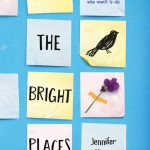 March's Novel Kicks Book Club: All The Bright Places by Jennifer Niven