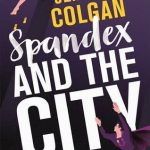 Blog Tour: Spandex And The City by Jenny T. Colgan