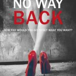 Blog Tour: Book Review of No Way Back By Kelly Florentia