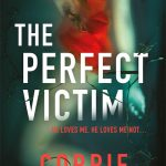 Extract: The Perfect Victim by Corrie Jackson