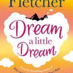 February's Novel Kicks Book Club: Dream a Little Dream by Giovanna Fletcher