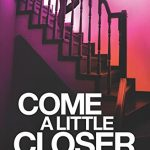 Blog Tour: Come a Little Closer Writing Challenge