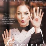 June's Novel Kicks Book Club: Eligible by Curtis Sittenfeld