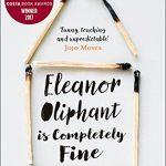 July's Novel Kicks Book Club: Eleanor Oliphant is Completely Fine by Gail Honeyman