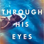 Book Extract: Through His Eyes by Emma Dibdin