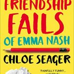 Blog Tour: Friendship Fails of Emma Nash by Chloe Seager