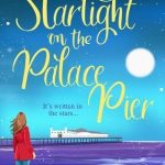 Book Extract: Starlight on the Palace Pier by Tracy Corbett