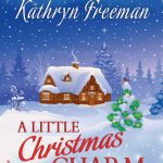 Book Review: A Little Christmas Charm by Kathryn Freeman