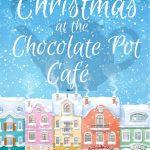 Book Review: Christmas At The Chocolate Pot Café by Jessica Redland
