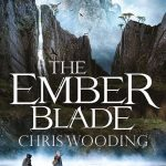 Book Review: The Ember Blade by Chris Wooding