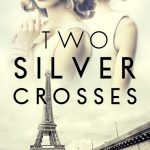 Book Review: Two Silver Crosses by Beryl Kingston