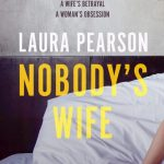 Book Review: Nobody's Wife by Laura Pearson