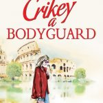 Book Review: Crikey A Bodyguard by Kathryn Freeman