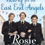 Book Review: Victory for the East End Angels by Rosie Hendry