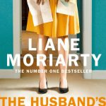Novel Kicks Book Club: The Husband's Secret by Liane Moriarty