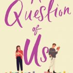 Book Extract: A Question of Us by Mary Jayne Baker