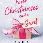 Book Review: Four Christmases and a Secret by Zara Stoneley