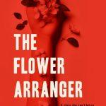 Book Review: The Flower Arranger from JJ Ellis