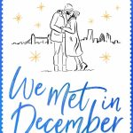 Book Review: We Met in December by Rosie Curtis