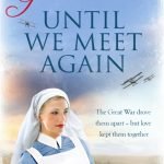 Book Review: Until We Meet Again by Rosemary Goodacre