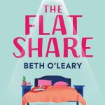 Book Review: The Flatshare by Beth O' Leary