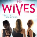 Audiobook Review: The Wives by Tarryn Fisher