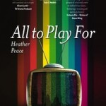 All To Play For by Heather Peace.